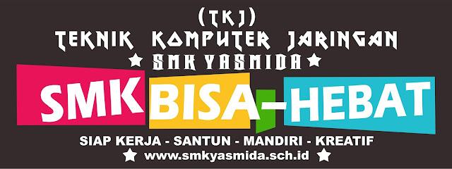 Design Tulisan SMK Bisa - Hebat SMK Yasmida