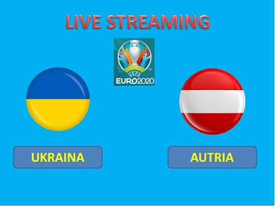 Link Live Streaming Euro 2020 UKRAINA VS AUSTRIA Berlangsung Di Stadion Arena Națională