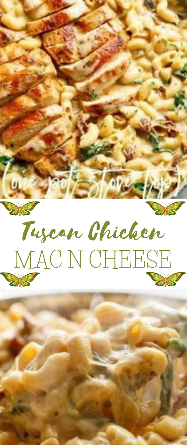TUSCAN CHICKEN MAC AND CHEESE  #healthy #dinnner #lunch #diet #vegan