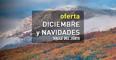 Oferta diciembre y Navidades en el Valle del Jerte