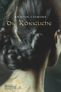 [Rezension] Die sieben Königreiche 3: Die Königliche – Kristin Cashore