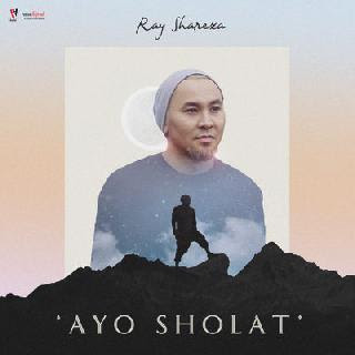 Ray Shareza - Ayo Sholat MP3