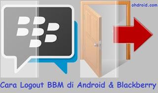 Cara Logout BBM di iPhone, Blackberry dan Android