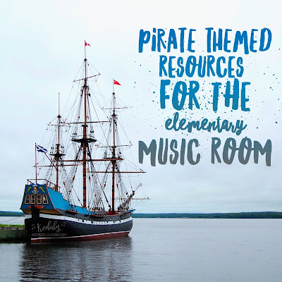 Pirate Themed Resources for the Elementary Music Room