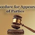 Procedure for Appearance of Parties