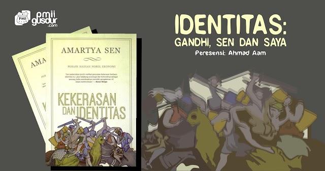 Identitas: Gandhi, Sen dan Saya