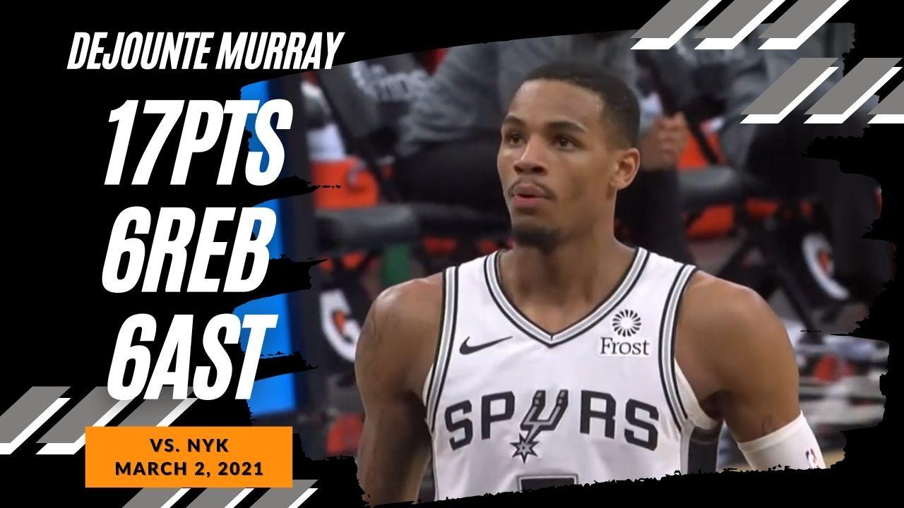 Dejounte Murray 17pts 6reb 6ast vs NYK   March 2, 2021   2020-21 NBA Season