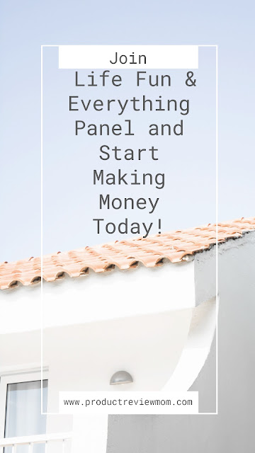 Join Life Fun & Everything Panel and Start Making Money Today!  via  www.productreviewmom.com