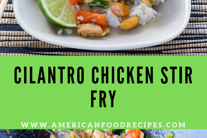 Cilantro Chicken Stir Fry