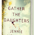 Interview with Jennie Melamed, author of Gather the Daughters