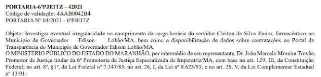EDISON LOBÃO! MP instaura Inquérito Civil para investigar denúncia de eventual irregularidade no cumprimento da carga horária do Farmacêutico, Cleiton da Silva Júnior!!!