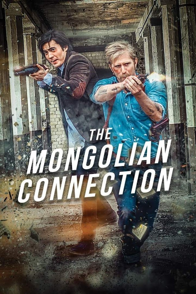 Movie: The Mongolian Connection (2019)