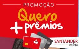 Cadastrar Promoção Santander Quero Mais Prêmios 2016 2017