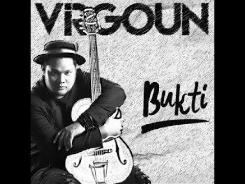 """Kunci (Chord) Gitar dan Lirik Lagu Virgoun """"Bukti"""""""