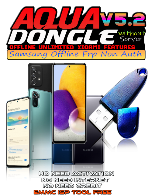 Aqua Dongle A.I.O Module V5.2 Samsung MTK, Qcom & Xiaomi