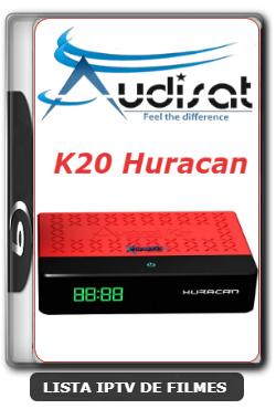 Audisat K20 Huracan Nova Atualização Correção SKS 61w V2.0.53 - 25-06-2020