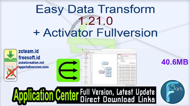 Easy Data Transform 1.21.0 + Activator Fullversion