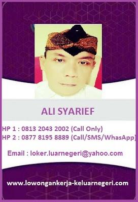 Info Lowongan Kerja ke Luar Negeri hub Ali Syarief Hp. 087781958889 - 081320432002