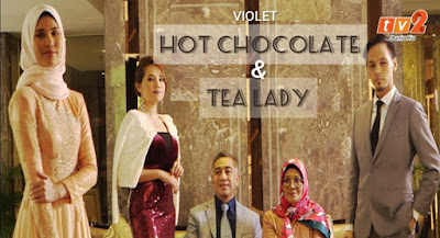 Drama Hot Chocolate & Tea Lady, Novel Hot Chocolate & Tea Lady Karya Ramlah Rashid, Novel Online, Baca Online Novel Hot Chocolate & Tea Lady, Sinopsis Drama Hot Chocolate & Tea Lady, Info - Info Mengenai Drama Hot Chocolate & Tea Lady, Drama Adaptasi Novel, Drama Melayu TV2, Drama Bersiri TV2 RTM 2020, Slot Selekta Prima, TV2, RTM, Poster Drama Hot Chocolate & Tea Lady, Senarai Pelakon Drama Hot Chocolate & Tea Lady, Nafiez Zaidi, Afifah Nasir, Farah Wahida, Ungku Hariz, Kay Maria,
