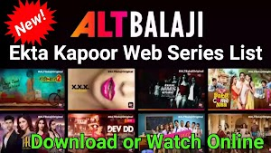 [Best] 2021 List of Ekta kapoor web series for ALT Balaji ( ͡° ʖ̯ ͡°)