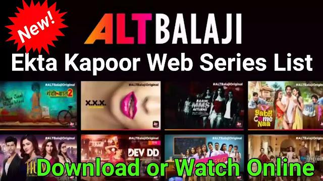 List of Ekta Kapoor Web-Series for ALT balaji