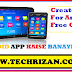 How To Create A Android Apps | Make A Android App Free
