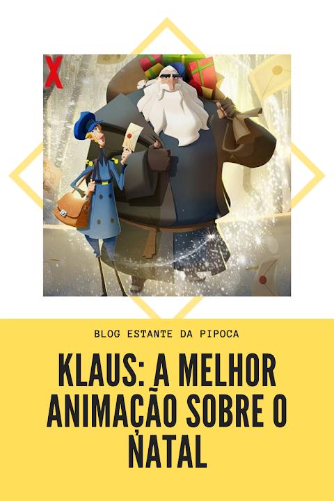 Klaus: a melhor animação sobre o Natal