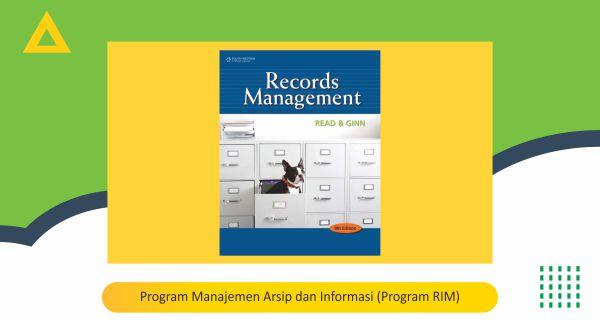 Program Manajemen Arsip dan Informasi (Program RIM)