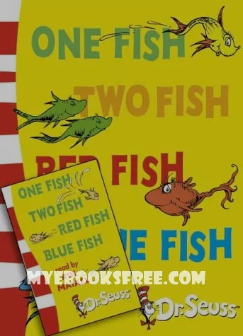 One Fish, Two Fish, Red Fish, Blue Fish PDF by Dr. Seuss Download Free Book