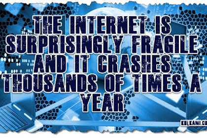 The internet is surprisingly fragile and it crashes thousands of times a year