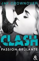 http://www.unbrindelecture.com/2017/05/clash-1-passion-brulante-de-jay.html