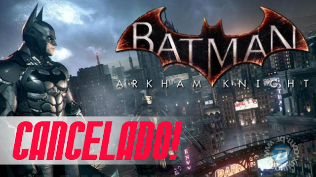 Batman: Akrham Knight para Linux e Mac foi cancelado