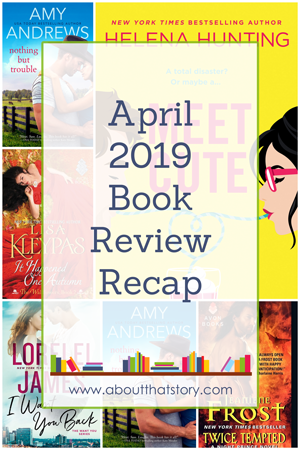 April 2019 Book Review Recap | About That Story