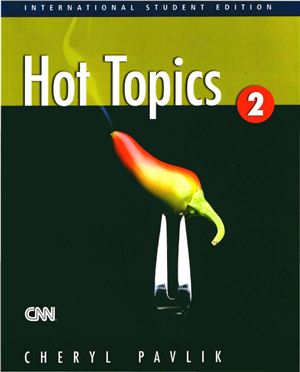 Hot Topics 2 (Student Book and Audio)