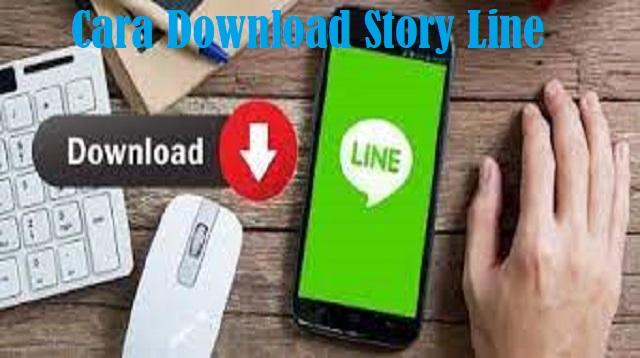 Cara Download Story Line
