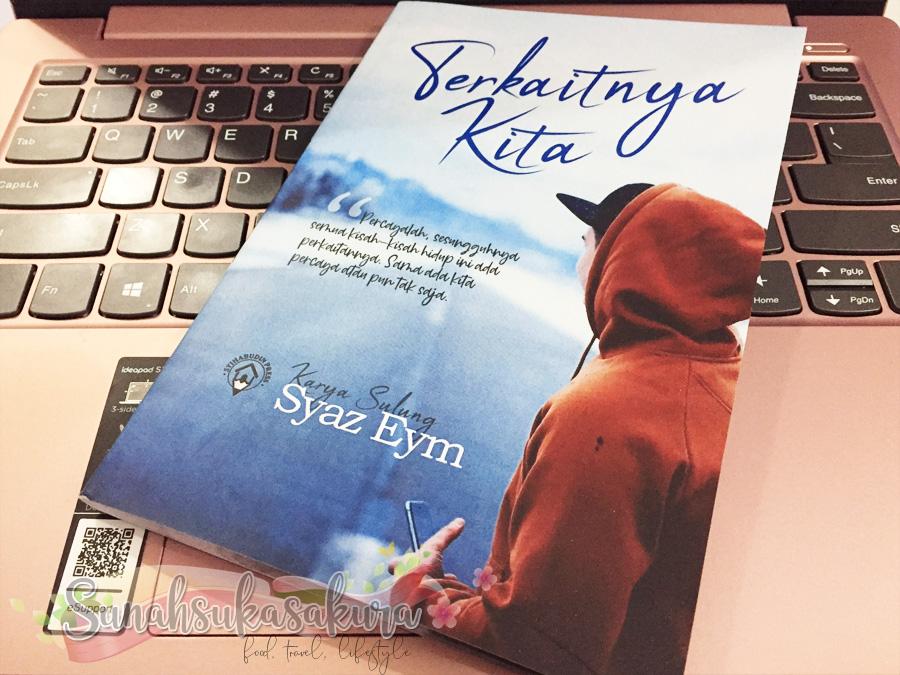 Karya Sulung Blogger Syazni Rahim - Terkaitnya Kita