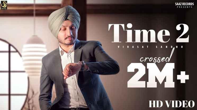 टाइम टू Time 2 Hindi Lyrics – Virasat Sandhu