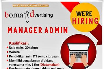 Loker Bandung Manager Admin Boma Advertising