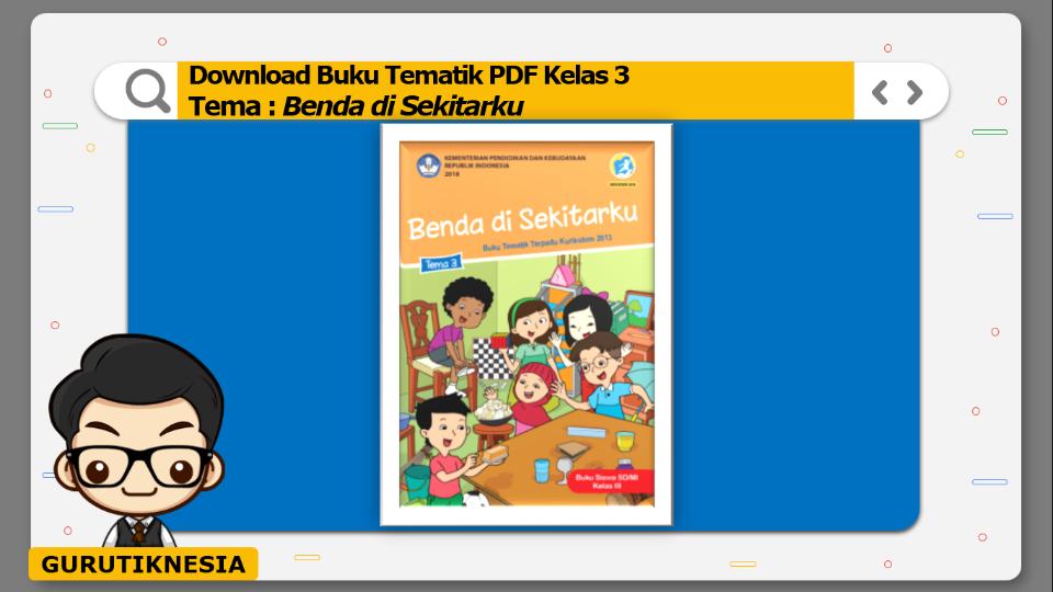 download gratis buku tematik pdf kelas 3 tema benda di sekitarku