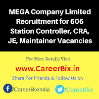 MEGA Company Limited Recruitment for 606 Station Controller, CRA, JE, Maintainer Vacancies
