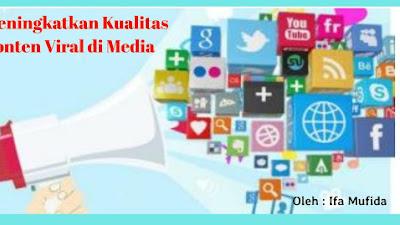 Meningkatkan Kualitas Konten Viral di Media