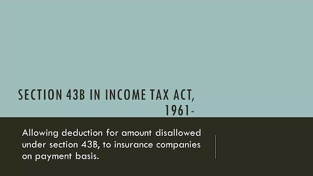 Section 43B in Income Tax Act, 1961