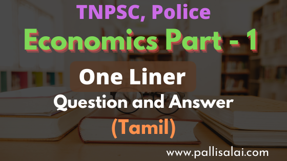 Economics One Liner Part 1 Question and Answer in Tamil
