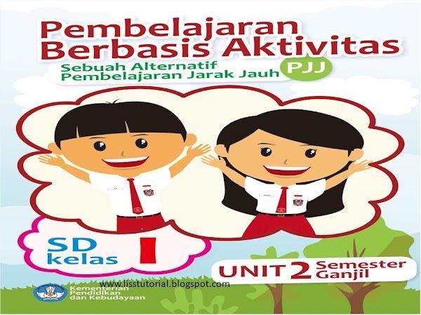 Modul PJJ Semester Genap Tema 6 Kelas 1 SD/MI Kurikulum 2013