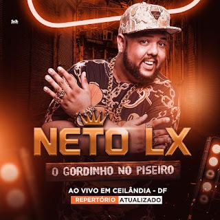 Neto LX - Ceilândia - DF - Dezembro - 2020 - Repertório Atualizado