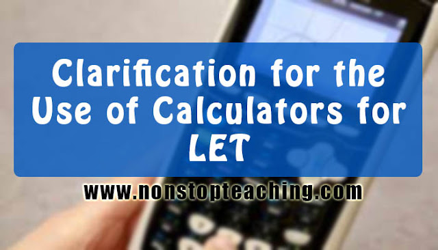 Clarification for the Use of Calculators for LET