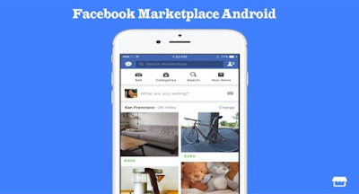 Facebook Marketplace Android – How Do I Use the Facebook Marketplace Android