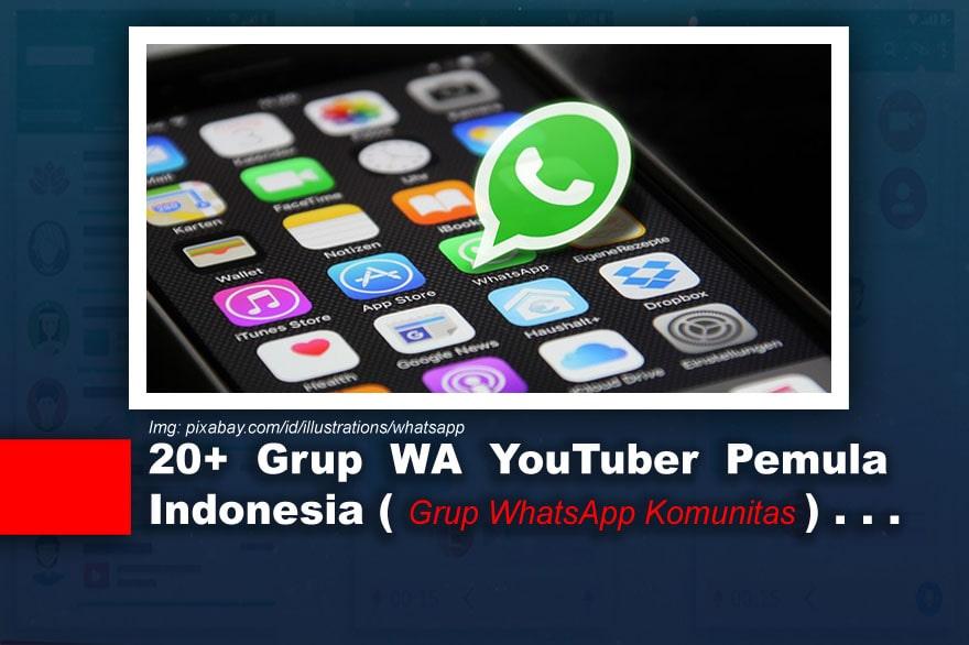 Grup WA YouTuber Pemula Indonesia