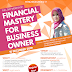 Financial Mastery For UKM Business Owner