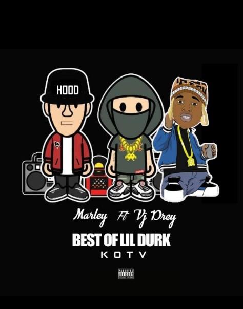 Vj Drey (KOTV) Best of Lil Durk Mixtape